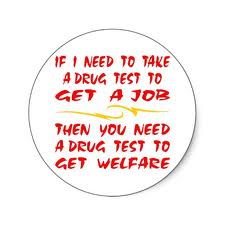 mandatory drug testing for welfare essay The rate was 6 3 percent for those ages 26 and up (whittenburg) mandatory drug testing for welfare benefits should be implemented in order to eliminate excessive tax dollars from being.